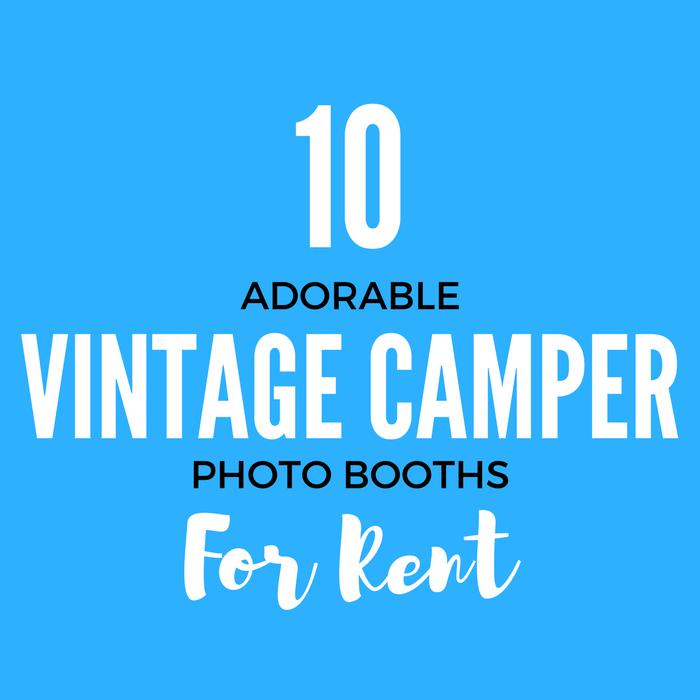 Vintage Camper Photo Booth